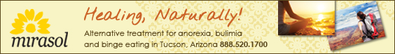 Mirasol and EDReferral.com for Eating Disorder Treatment